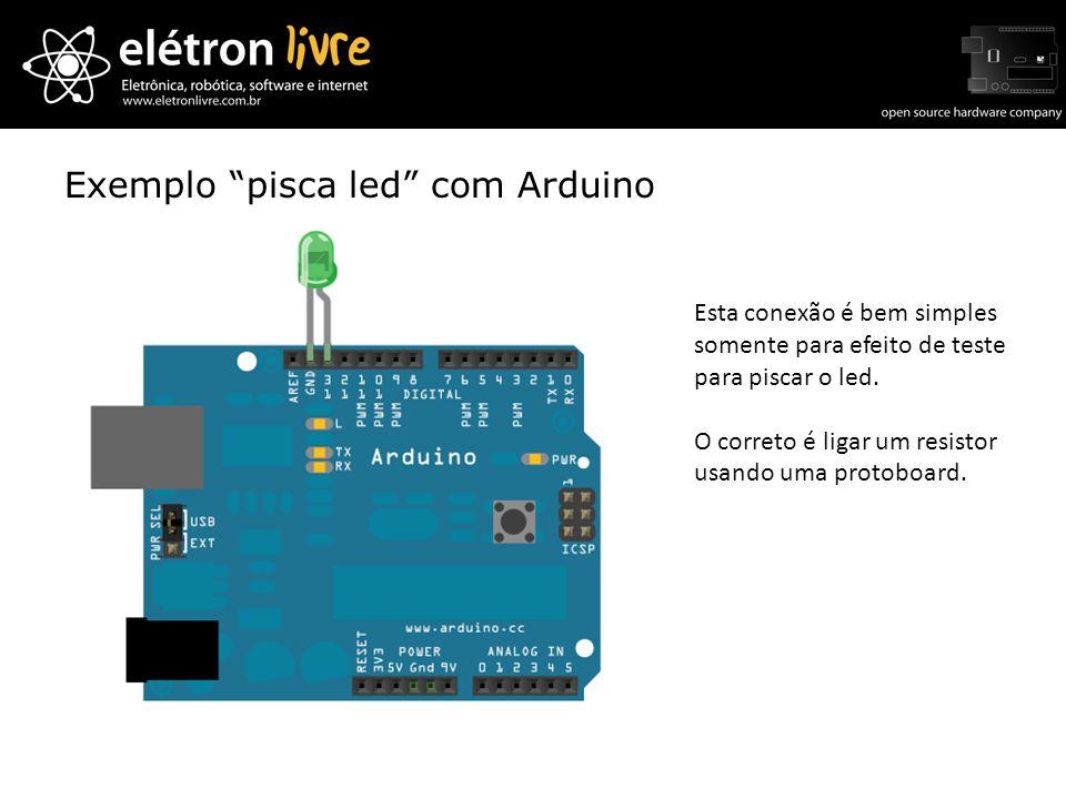 Exemplo pisca led com Arduino