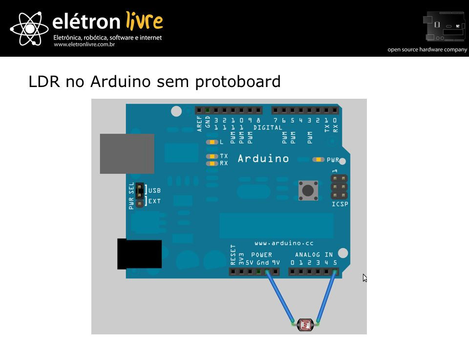 LDR no Arduino sem protoboard