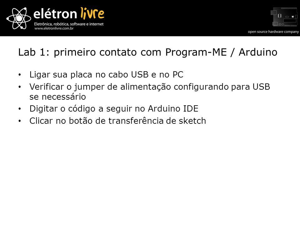 Lab 1: primeiro contato com Program-ME / Arduino