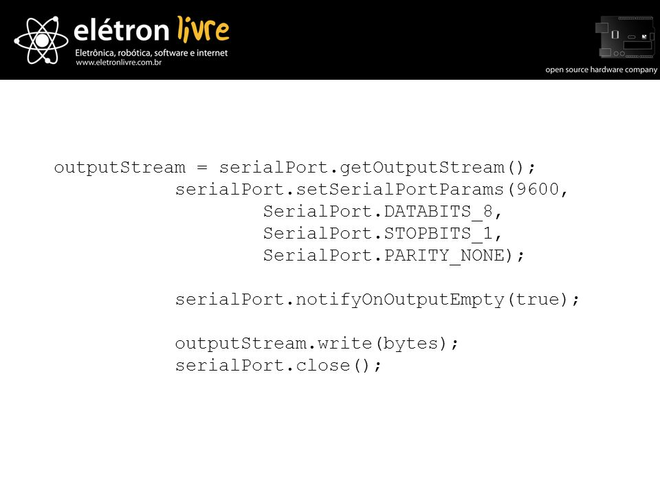 outputStream = serialPort.getOutputStream();
