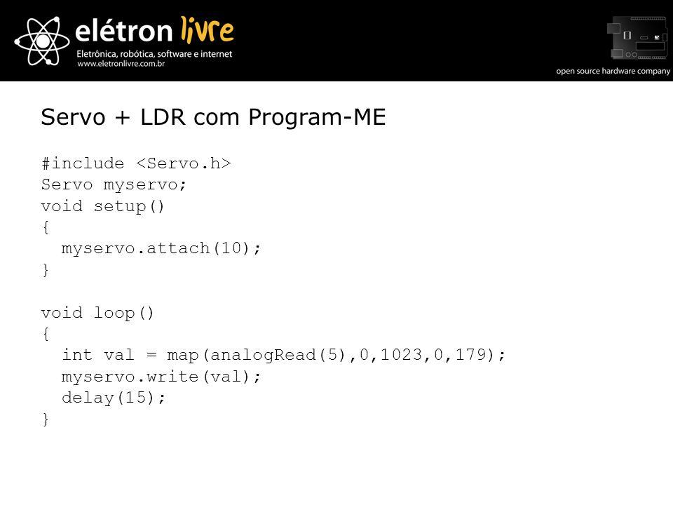 Servo + LDR com Program-ME
