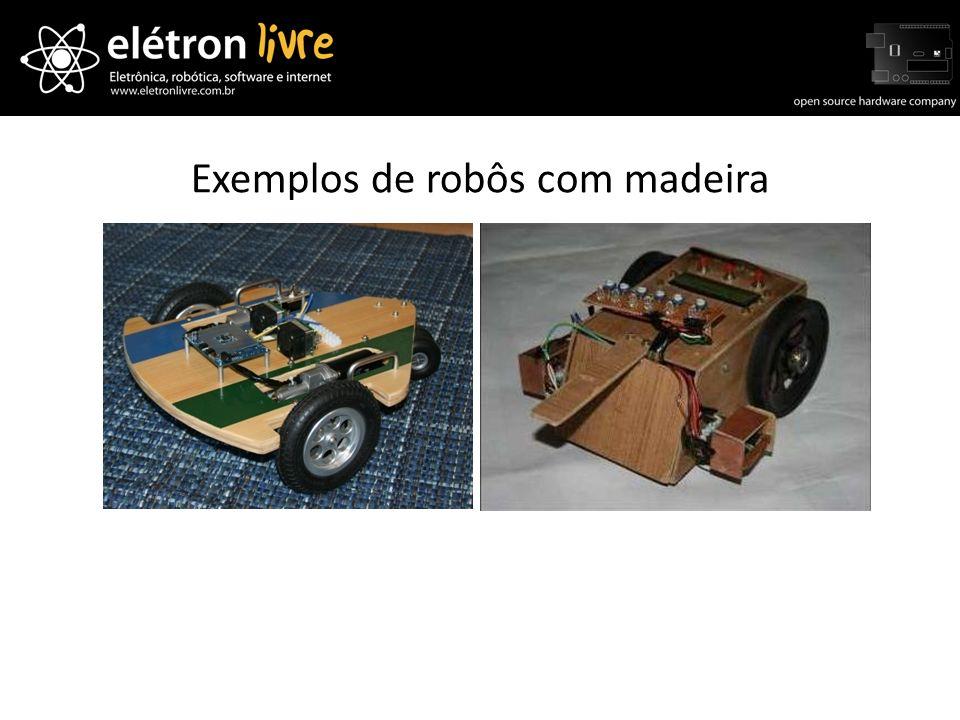 Exemplos de robôs com madeira