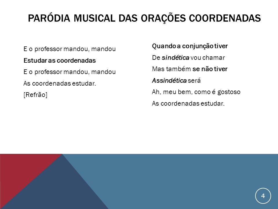Paródia Musical das Orações Coordenadas