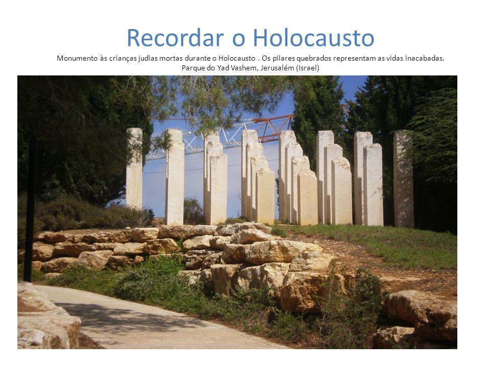 Recordar o Holocausto Monumento às crianças judias mortas durante o Holocausto .