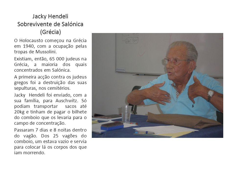 Jacky Hendeli Sobrevivente de Salónica (Grécia)