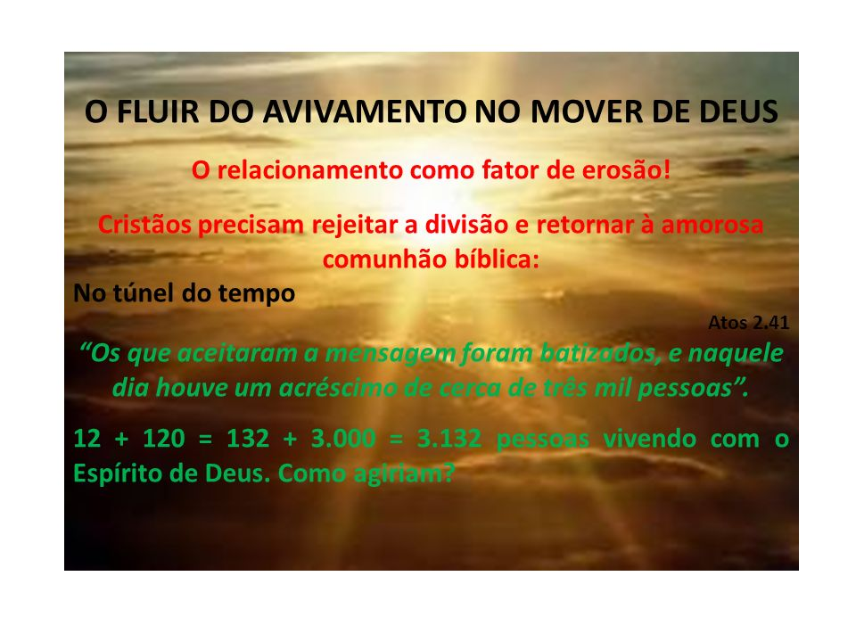 O FLUIR DO AVIVAMENTO NO MOVER DE DEUS