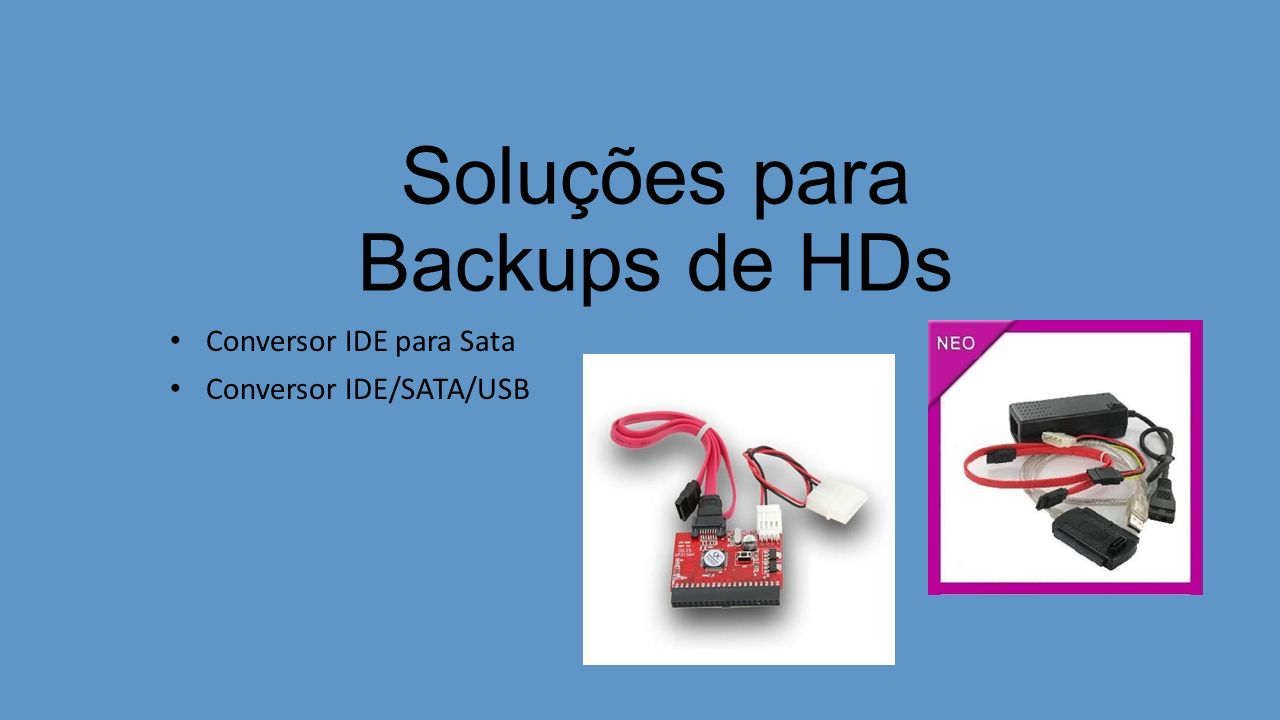 Soluções para Backups de HDs