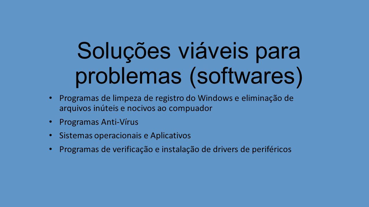 Soluções viáveis para problemas (softwares)