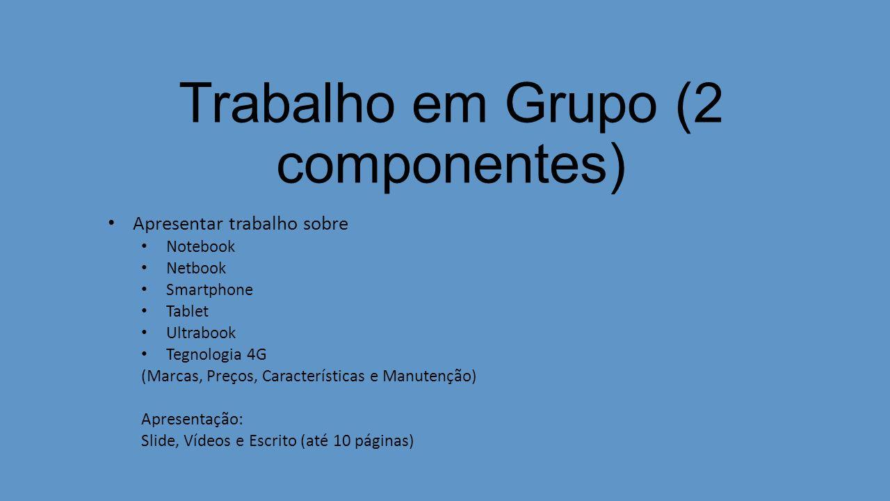 Trabalho em Grupo (2 componentes)