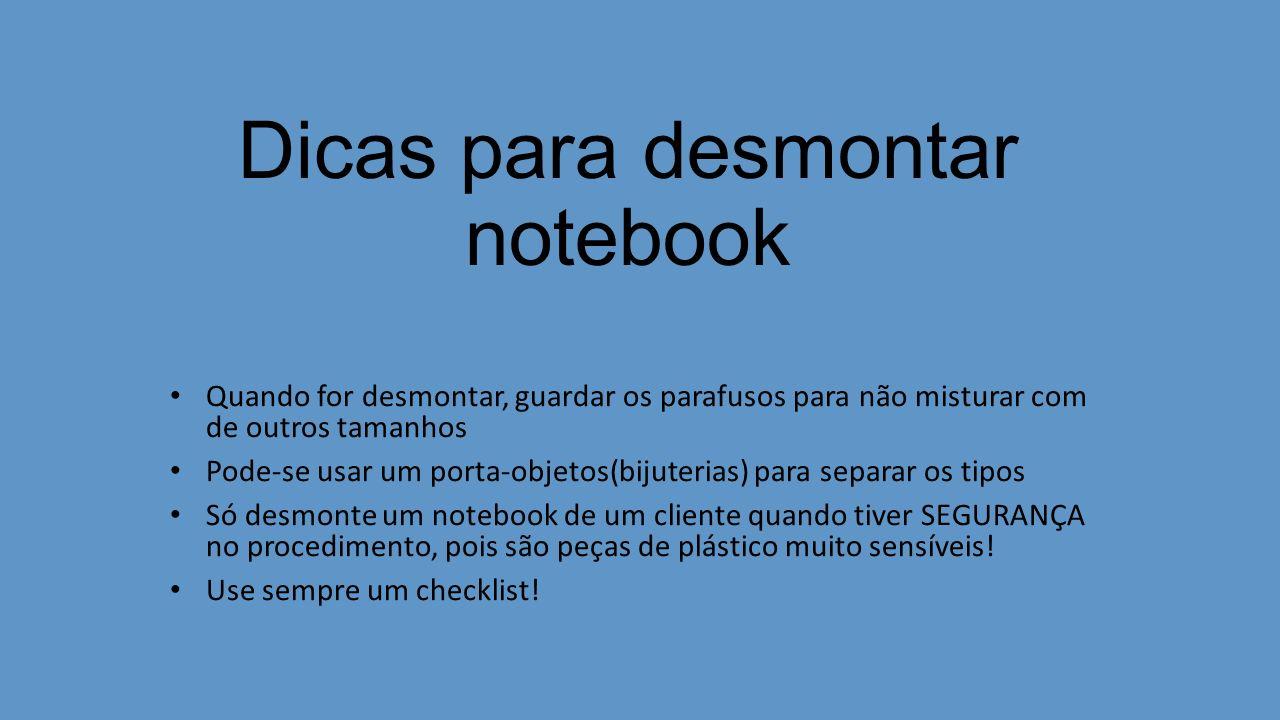Dicas para desmontar notebook