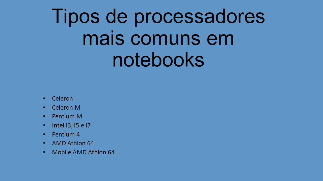 Tipos de processadores mais comuns em notebooks