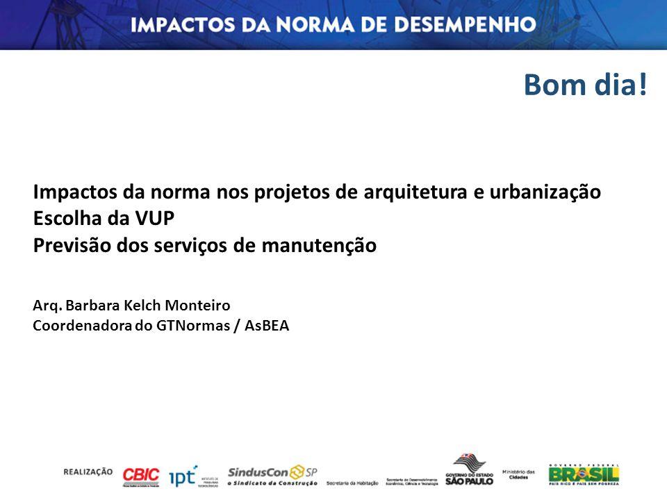 Bom dia! Impactos da norma nos projetos de arquitetura e urbanização