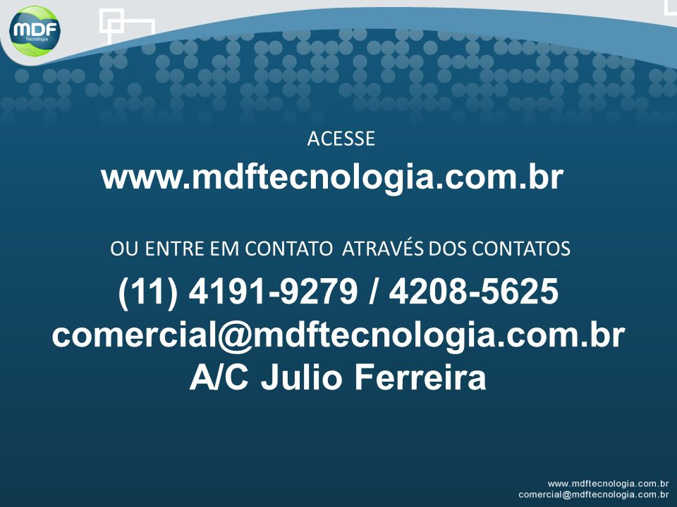 www.mdftecnologia.com.br (11) 4191-9279 / 4208-5625