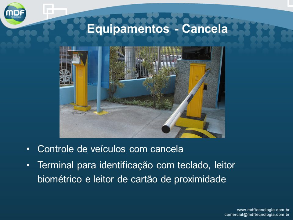 Equipamentos - Cancela