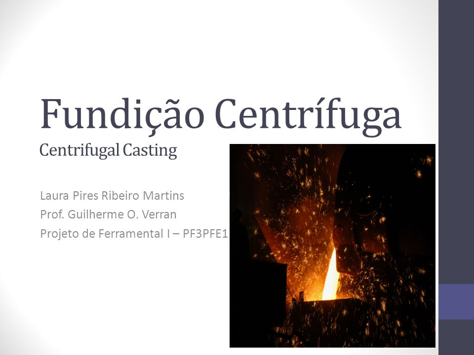 Fundição Centrífuga Centrifugal Casting