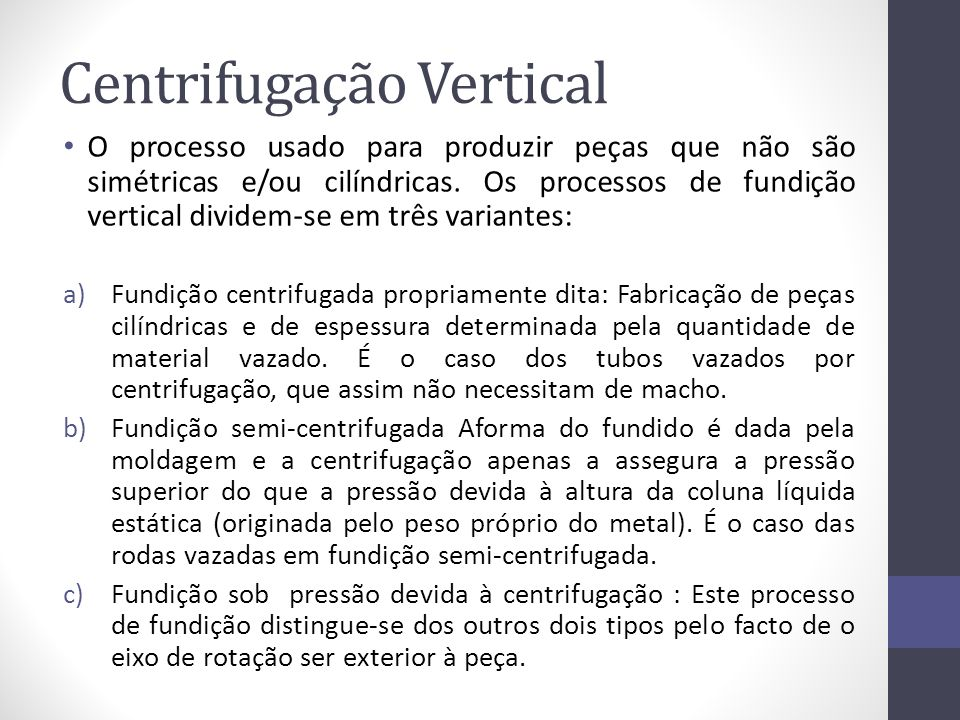 Centrifugação Vertical