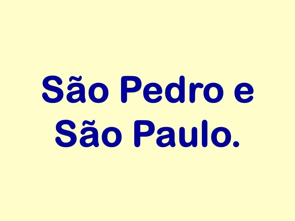 São Pedro e São Paulo.