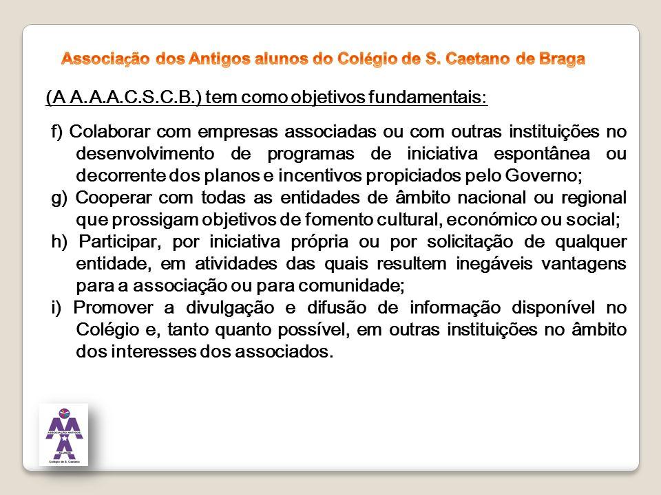 (A A.A.A.C.S.C.B.) tem como objetivos fundamentais: