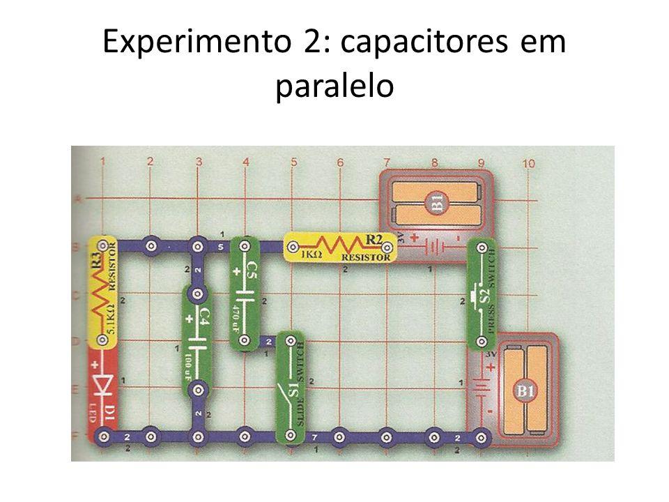 Experimento 2: capacitores em paralelo