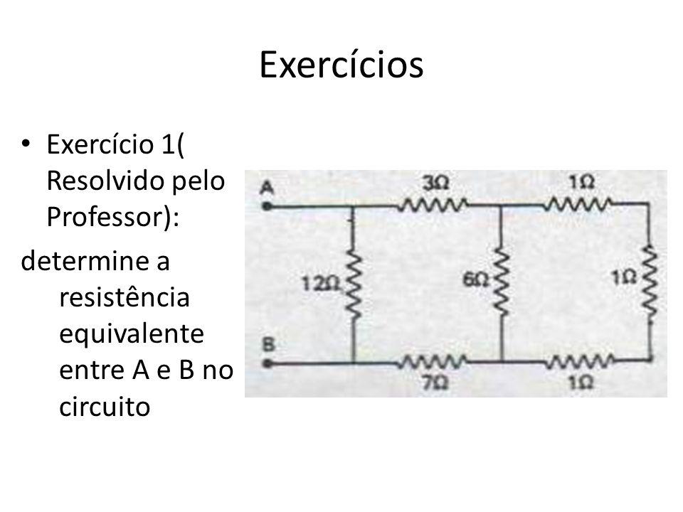 Exercícios Exercício 1( Resolvido pelo Professor):