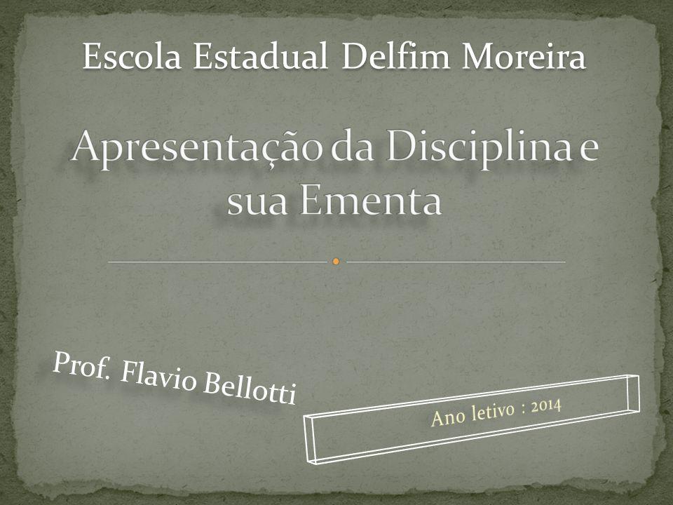 Apresentação da Disciplina e sua Ementa