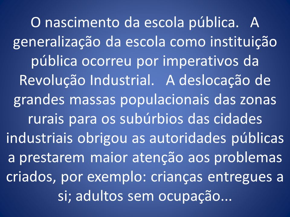 O nascimento da escola pública