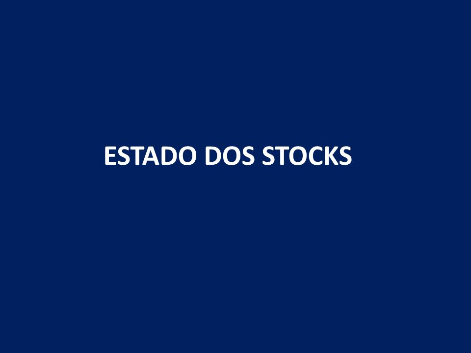 ESTADO DOS STOCKS