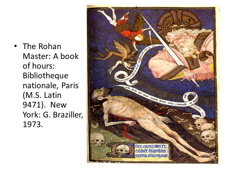 The Rohan Master: A book of hours: Bibliotheque nationale, Paris (M. S