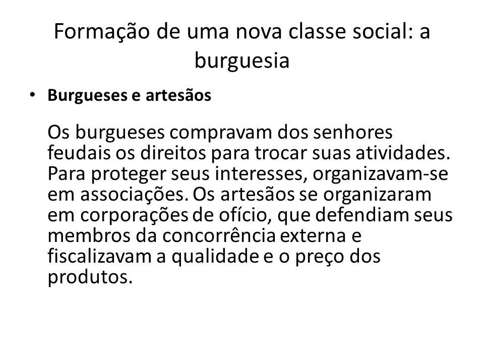 Formação de uma nova classe social: a burguesia