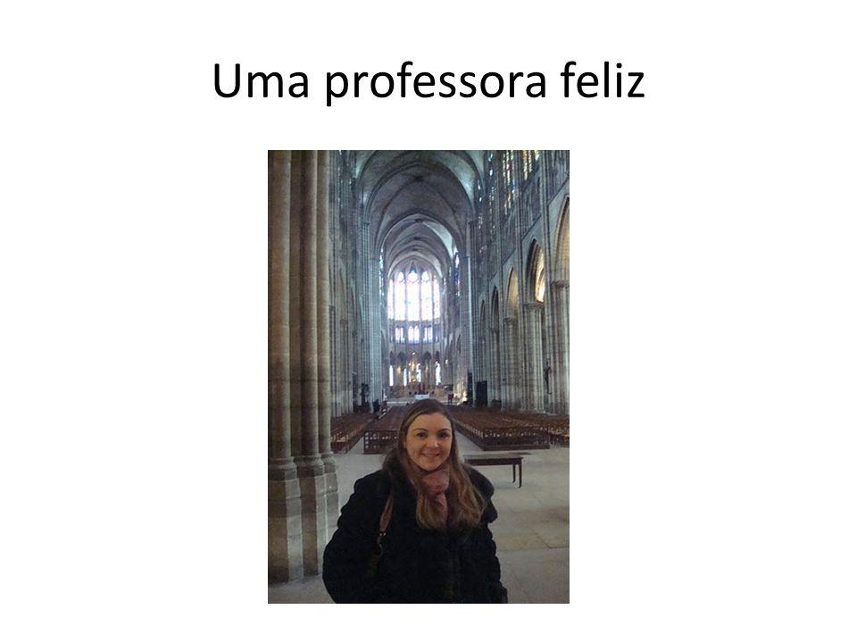 Uma professora feliz