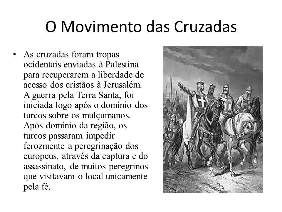 O Movimento das Cruzadas