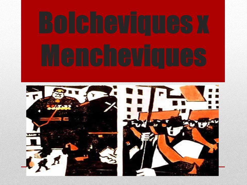 Bolcheviques x Mencheviques
