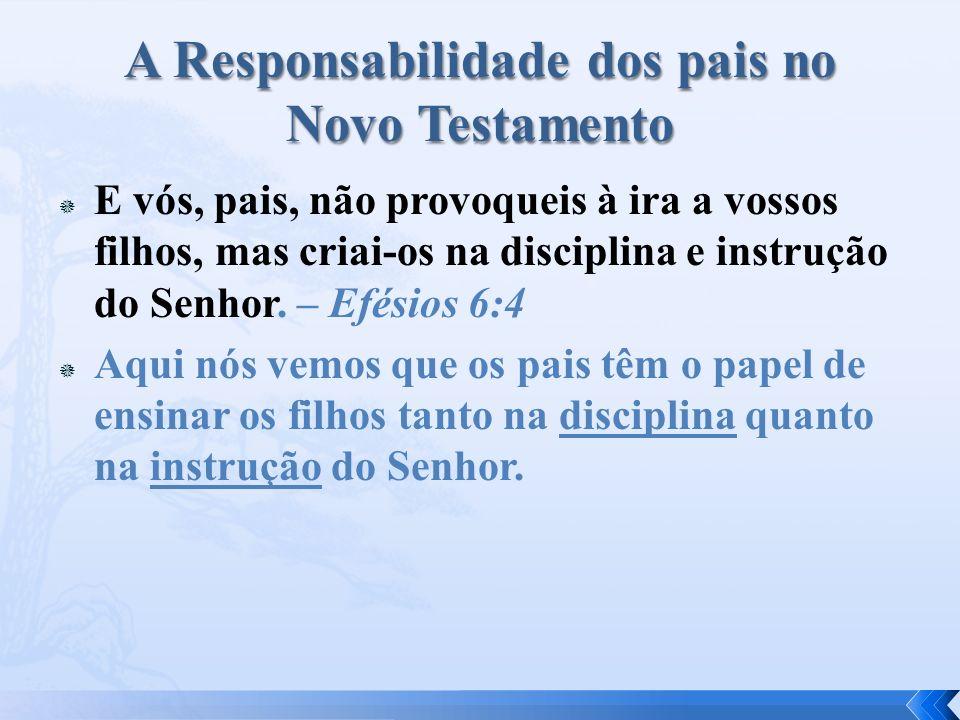 A Responsabilidade dos pais no Novo Testamento