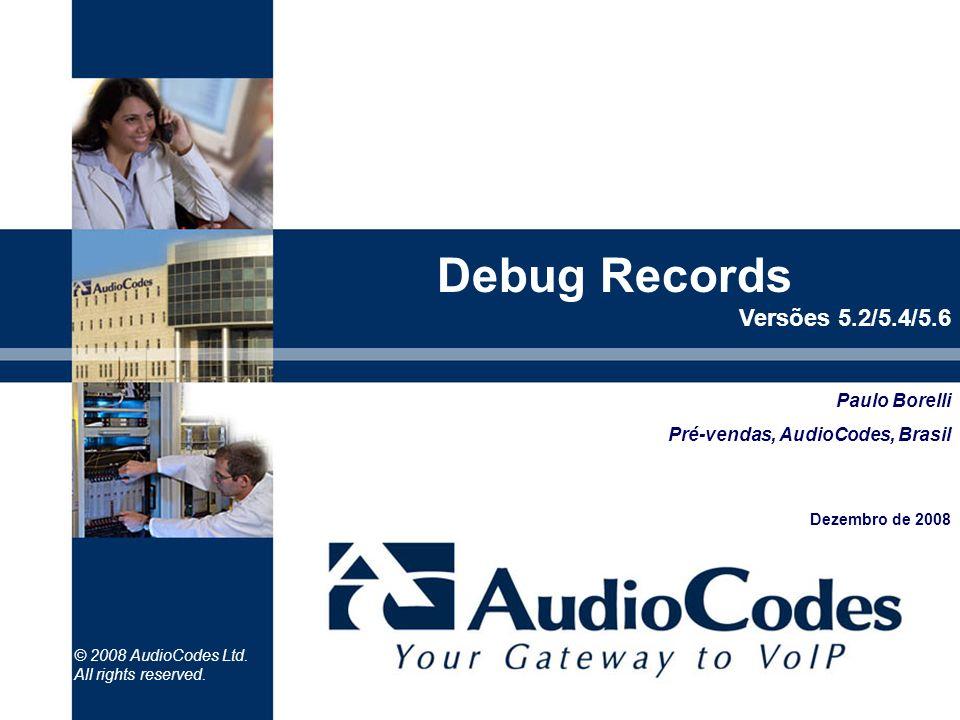 Debug Records Versões 5.2/5.4/5.6
