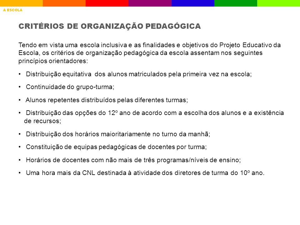 CRITÉRIOS DE ORGANIZAÇÃO PEDAGÓGICA