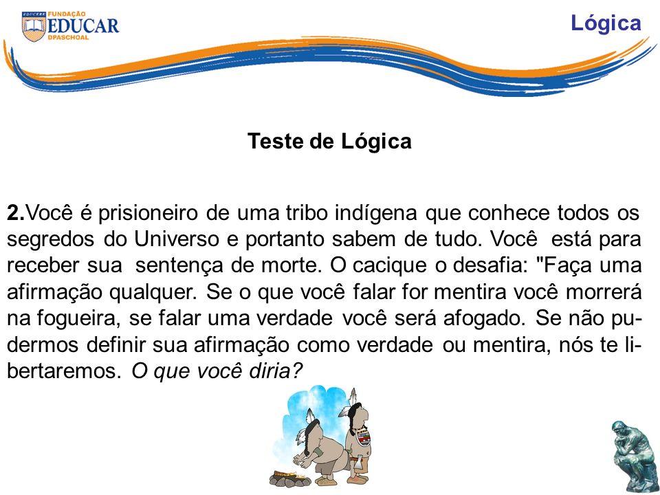 Lógica Teste de Lógica.