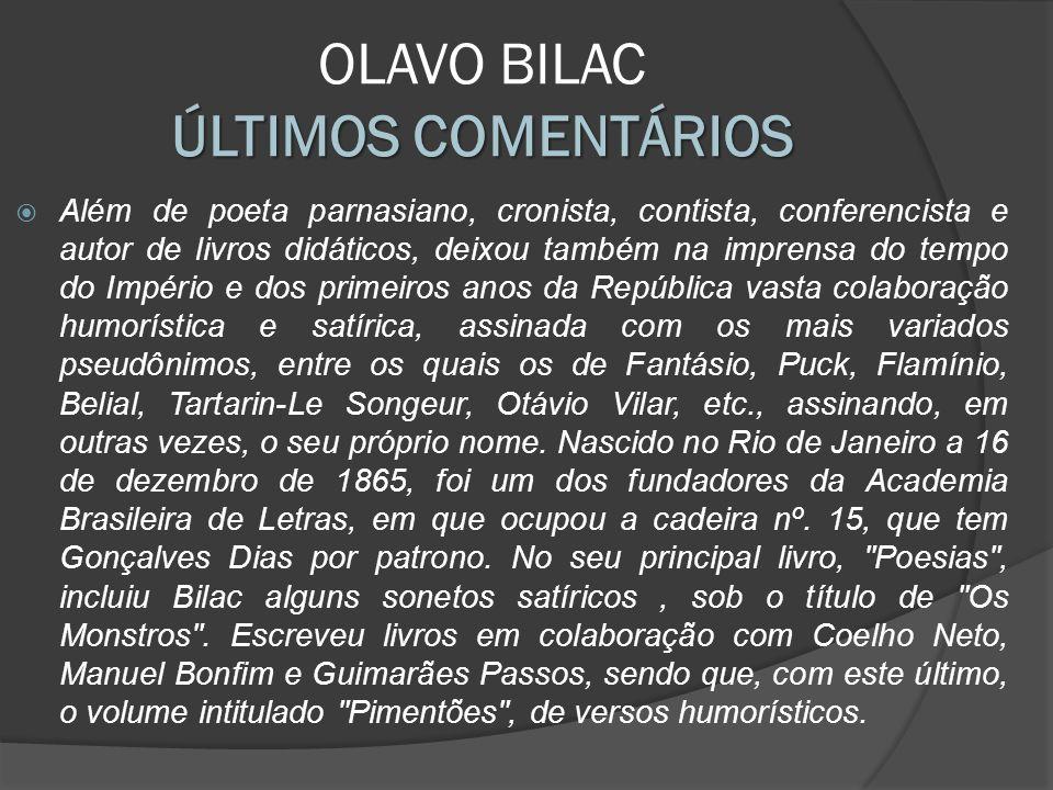 OLAVO BILAC ÚLTIMOS COMENTÁRIOS