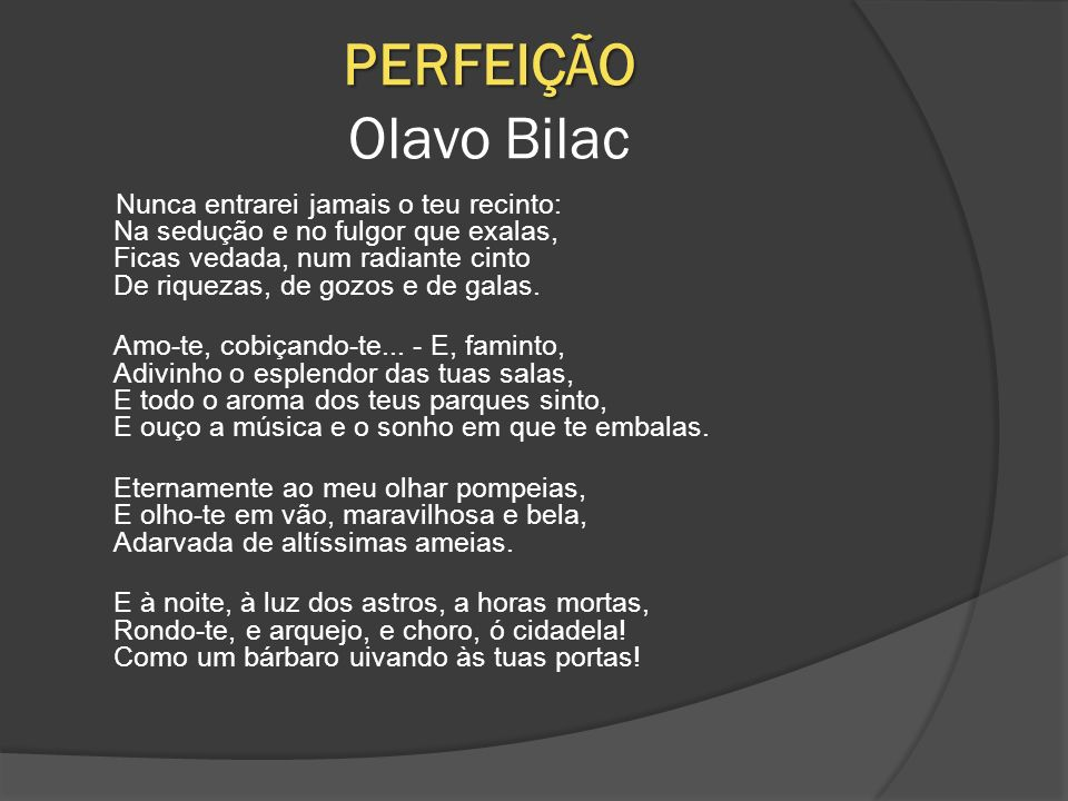 PERFEIÇÃO Olavo Bilac