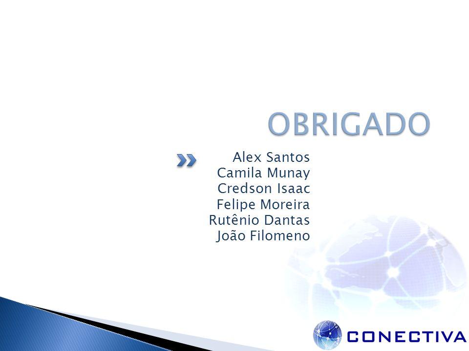 OBRIGADO Alex Santos Camila Munay Credson Isaac Felipe Moreira