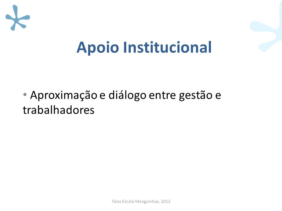 Aproximação e diálogo entre gestão e trabalhadores