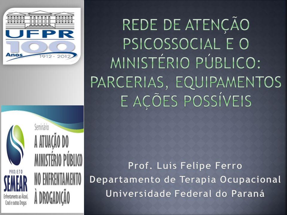 Departamento de Terapia Ocupacional Universidade Federal do Paraná