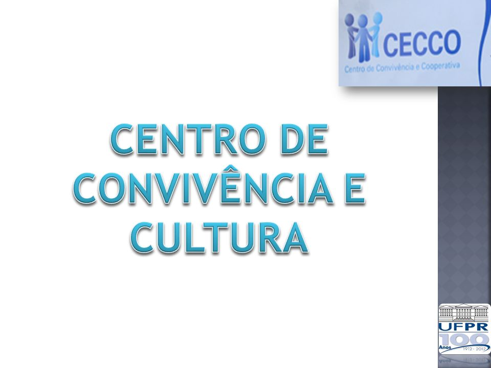 CENTRO DE CONVIVÊNCIA E CULTURA