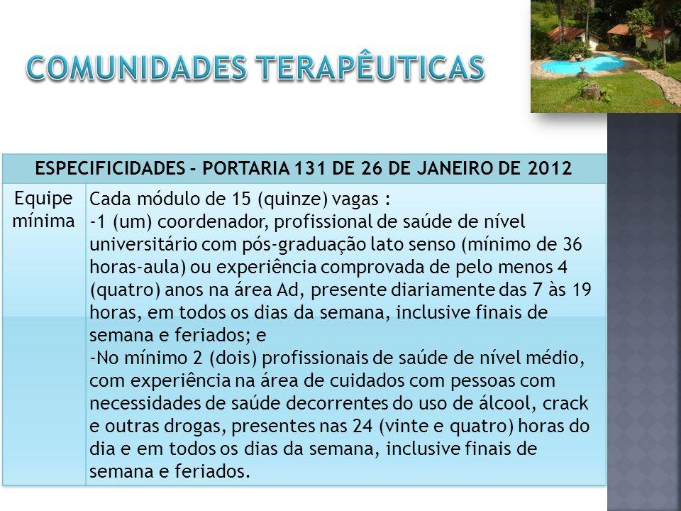 ESPECIFICIDADES - PORTARIA 131 DE 26 DE JANEIRO DE 2012