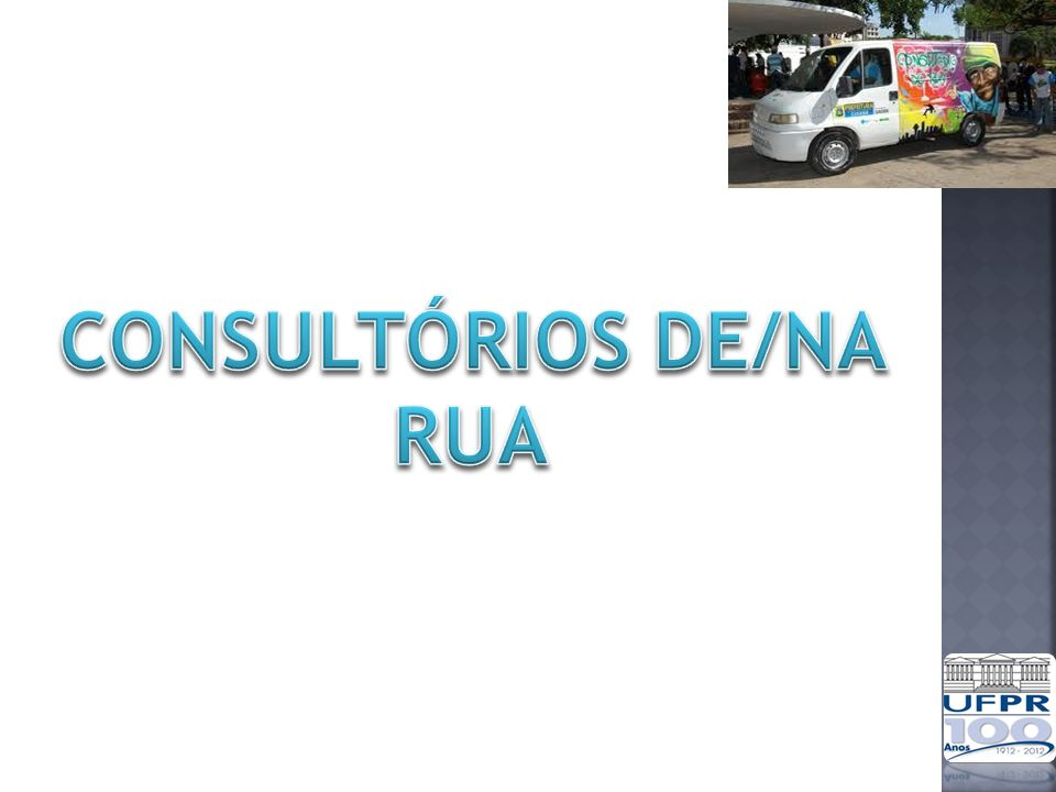 CONSULTÓRIOS DE/NA RUA