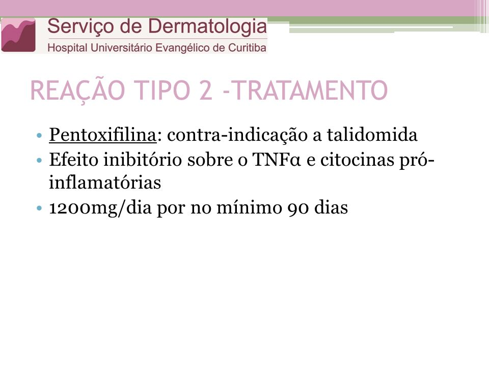 REAÇÃO TIPO 2 -TRATAMENTO