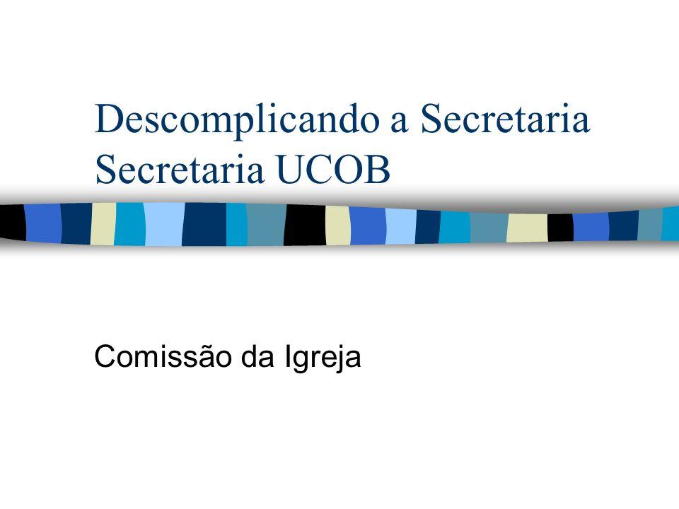 Descomplicando a Secretaria Secretaria UCOB