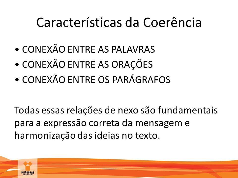 Características da Coerência