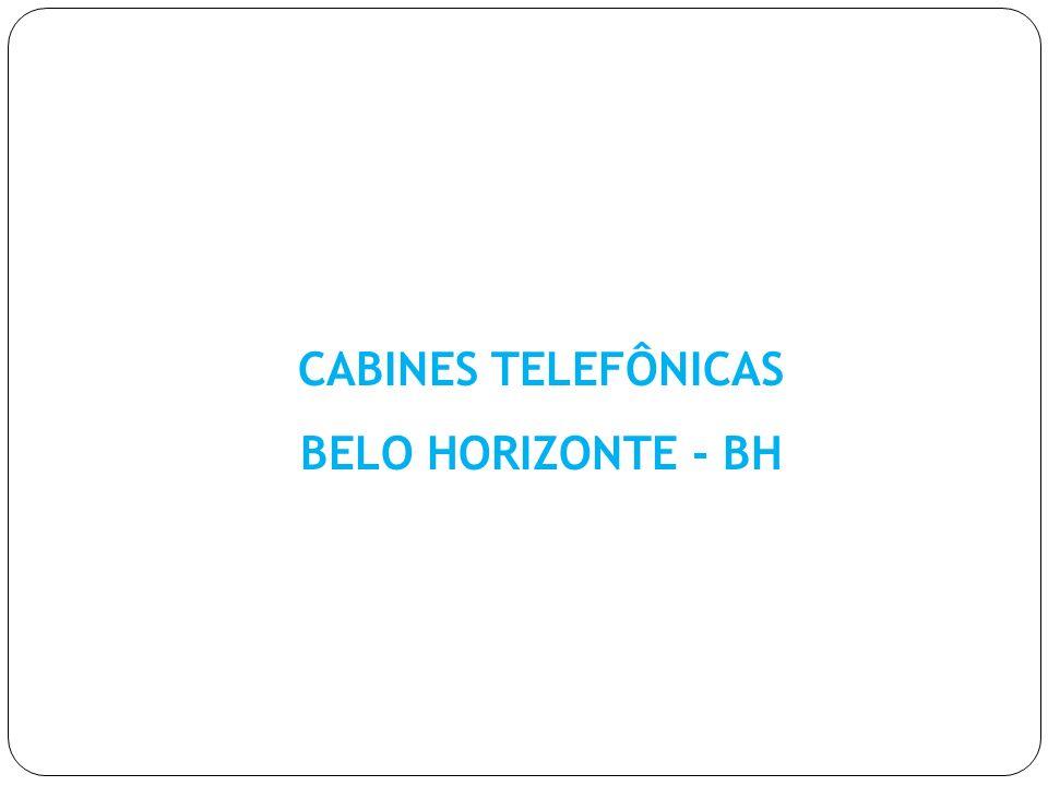 CABINES TELEFÔNICAS BELO HORIZONTE - BH