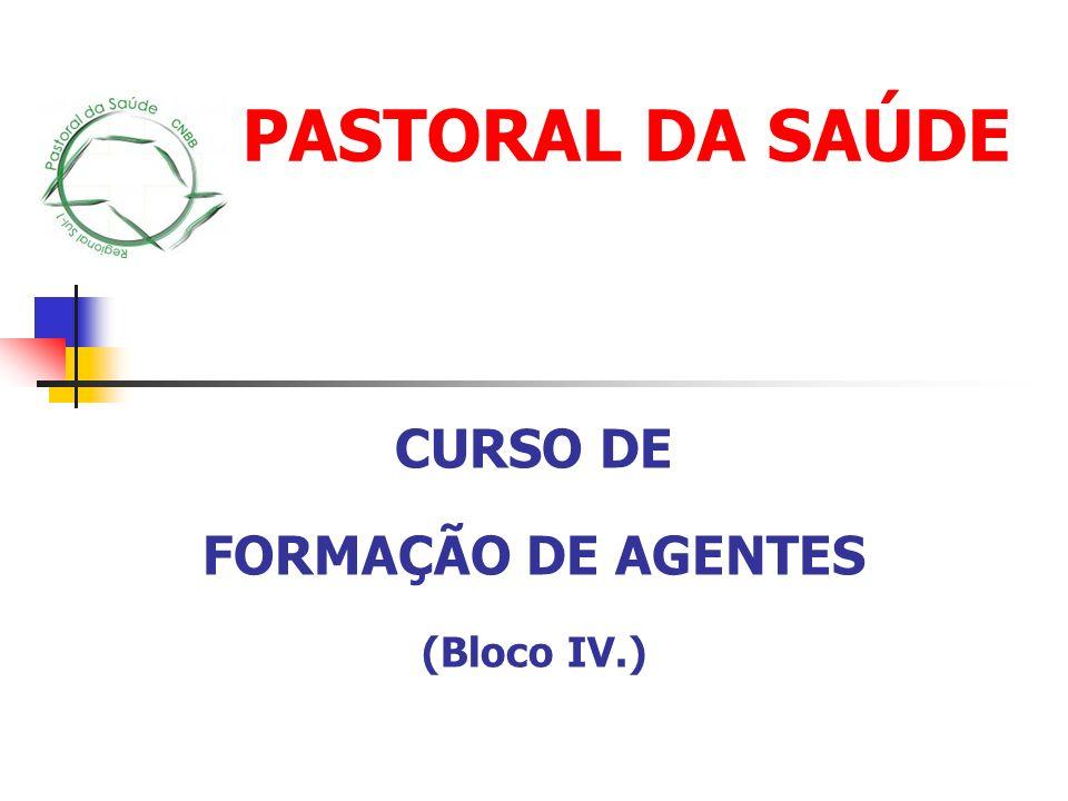 CURSO DE FORMAÇÃO DE AGENTES (Bloco IV.)