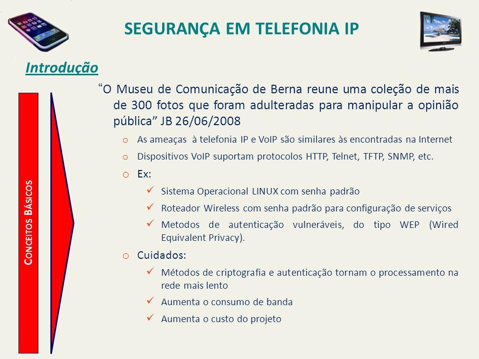 SEGURANÇA EM TELEFONIA IP